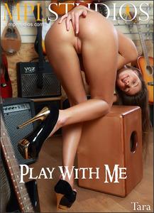 MPLStudios - Tara - Play With Me